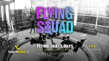 Flying Squad @ Aero Gravity