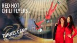 Red Hot Chili Flyers Tunnel Camp