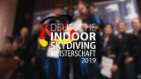 Deutsche Indoor Skydiving Championship 2019 - Highlights (Video)